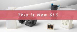 SLS的演变:新技术、新材料和新应用