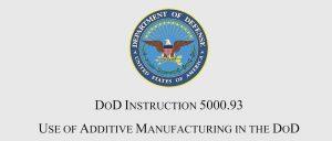 分责任,抓落实!美国防部发布使用增材制造的官方政策