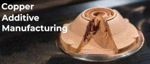 增材制造用铜及铜合金材料发展现状概述